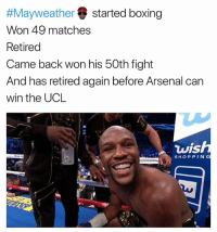 😂😂😂 Tag an Arsenal fan ⬇️ SavageSunday . . . . . mayweather mcgregor mayweathermcgregor Arsenal wenger KraksTV:  #Mayweather started boxing  Won 49 matches  Retired  Came back won his 50th fight  And has retired again before Arsenal can  win the UCL  wis  SHOPPING 😂😂😂 Tag an Arsenal fan ⬇️ SavageSunday . . . . . mayweather mcgregor mayweathermcgregor Arsenal wenger KraksTV