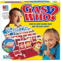 Gas who??  -Jack: MB  GAMES  DOES HE HAVE BLONDE HAIR  AND THE BLUE EYES? Gas who??  -Jack