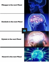27-year-old Hazard is the next Messi 😂: Mbappe is the next Messi  Dembele is the next Messi  Dybala is the next Messi  Hazard is the next Messi 27-year-old Hazard is the next Messi 😂