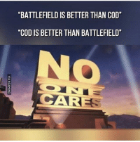 """Meme of the day Credits to @cod.jokes DOUBLE TAP & TAG SOMEONE Follow @Gamersofinsta and @Gamers.talk: MBATTLEFIELD IS BETTER THAN COD""""  """"COD IS BETTER THAN BATTLEFIELD""""  CARE Meme of the day Credits to @cod.jokes DOUBLE TAP & TAG SOMEONE Follow @Gamersofinsta and @Gamers.talk"""