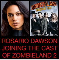 RosarioDawson has joined the cast of ZombielandDoubleTab. The long awaited sequel to Zombieland is finally coming in October and now we have a growing cast and a first official poster. WoodyHarrelson, JesseEisenberg, EmmaStone and AbigailBreslin are all returning with director RubenFleischer. How excited are you?: MBIELAND  DOUBLE TAP  @hovies of be ture,  ROSARIO DAWSON  JOINING THE CAST  OF ZOMBIELAND 2 RosarioDawson has joined the cast of ZombielandDoubleTab. The long awaited sequel to Zombieland is finally coming in October and now we have a growing cast and a first official poster. WoodyHarrelson, JesseEisenberg, EmmaStone and AbigailBreslin are all returning with director RubenFleischer. How excited are you?
