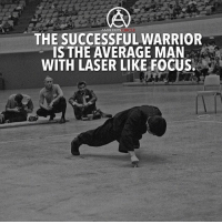 Memes, Vision, and Focus: MBITION GIRC  THE SUCCESSFUL WARRIOR  IS THE AVERAGE MAN  WITH LASER LIKE FOCUS. If you want to be successful, you have to have tunnel vision toward achieving your goal. DOUBLE TAP IF YOU AGREE!