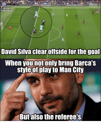Genius Pep!! https://t.co/SzKl3b8gvW: MC  3-1 ARS 74:26  LEADING OBILE OPERRTO  sky sports  main event  LEADING MOBILE OPERRTO  Fb.com/  TrollFootball  David Silva clear offside for the goal  When younotonly bring Barca's  style of play to Man City  Butalso the referee's Genius Pep!! https://t.co/SzKl3b8gvW