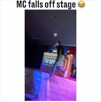 He went from next to the decks to on the deck 😂😂: MC falls off stage He went from next to the decks to on the deck 😂😂