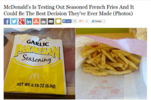 Gif, McDonalds, and Target: McDonald's Is Testing Out Seasoned French Fries And It  Could Be The Best Decision They've Ever Made (Photos)  Like  GARLIC  PARMESAN  Seasorin  ount  NET WT. 0.19 0Z (5.5g) undeadthug: