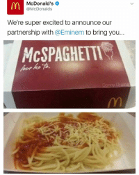 McDonald's  @McDonalds  We're super excited to announce our  partnership with  @Eminem to bring you  MCSPAGHETTI  Donny Drama @donny.drama is the meme goat 🐏🍝