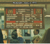<p>Mcdonald's Old Menu Was A Bit Different.</p>: Mcdonald's menu in 1972.  IA POUNDER%bees. .70  60  65  POUNDER  BG MAC  FILET-0-FISH48 LARGE Orter Fres 46  33 FRENCH FRIES 26  28 HOT APPLE PIE 26  20 COFFEE 15  HAMBURGER  MILK  SHAKES MLLA COFFEE  TRIPPLE RIPPLE ICE CREAM CONE  HOT CHOCOLATE15  35  COCA COLA-ROOTBEER-ORANGEADE 15&.20  20 <p>Mcdonald's Old Menu Was A Bit Different.</p>