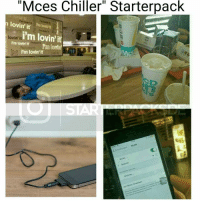 """Hahaha immer so 😂: """"Mces Chiller"""" Starterpack  lowin it  I'm lovin it  lovin  I'm lovin't  iim lovin'It Hahaha immer so 😂"""