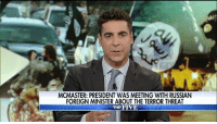 """Memes, Obama, and Barack Obama: MCMASTER: PRESIDENT WAS MEETING WITH RUSSIAN  FOREIGN MINISTER ABOUT THE TERROR THREAT  THE FIVE """"President Trump's cleaning up the mess that Barack Obama left in the Middle East."""" @jessewatters supported President Trump's efforts to fight terror."""