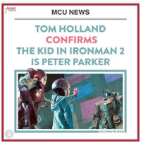 Anime, Batman, and Iron Man: MCU  MCU NEWS  TOM HOLLAND  CONFIRMS  THE KID IN IRONMAN 2  IS PETER PARKER  ACCURATE.MCUⅢ Tom Holland confirms that kid in Iron Man 2 is peter Parker link in bio to read full story! Photocred @accurate.mcu batman superman superhero captainamerica cartoon thor anime comics avengers hulk flash spongebob igers iphoneasia photooftheday videogames picoftheday spiderman instahub followme instagood picoftheday dc movies injustice2 instadaily cool