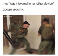 Google, Gmail, and Another: me:10gs into gmail on another device*  google security:  g realat mayo If you know you know.. 😂💀 https://t.co/vajuoNZJ90