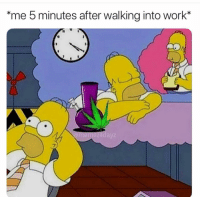 """Funny, Work, and Walking: """"me 5 minutes after walking into work*  memez4daVZ Trueee"""