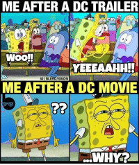 "Joker, Memes, and Squad: ME AFTER A DCTRAILER  DO  WOO!!  YETEEAAHHH!  IGIBLERD,VISION  ME AFTER A DC MOVIE This has been my reaction to BvS *and* the Suicide Squad ""Extended"" Cut (yes, I'm salty about it). I've got love for all things superhero, but I swear to Nolan if Wonder Woman *or* Justice League pull a bait and switch on me again I'm out of the Snyder-verse. Oh, I'll still watch all the movies because I'm an incurable addict, but my optimistic fan heart will be forever hardened to the DCEU. 😂 So... take that @warnerbrosentertainment. You've been warned... kinda. Not really. Lol. What do you guys think of the state of the DCEU? Like legit. Stupid Fanboyism aside - I know there are hardcore fans of the DCEU. But there are other fans (like me) who are feeling consistently burned. 🤔 -- suicidesquad dceu joker zacksnyder"