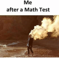 36 Random Memes You Should Check Out If You Have Nothing Better To Do Right Now: Me  after a Math Test 36 Random Memes You Should Check Out If You Have Nothing Better To Do Right Now