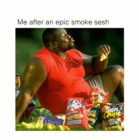 Memes, 🤖, and Epic: Me after an epic smoke sesh  areat