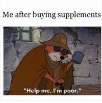 """And gym clothes 😏 . www.doyoueven.com-shop: Me after buying supplements  """"Help me, I'm poor."""" And gym clothes 😏 . www.doyoueven.com-shop"""