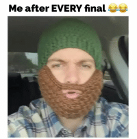 Beard, Memes, and Struggle: Me after EVERY final Struggle is real! Dude also can't grow a beard, so he bought one 😂 By: @Stevlawson