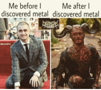 Dad, Metal, and Mass: Me after l  Me before l  discovered metal discovered metal  DAD  Mmabio Let's raise the holly metal mass