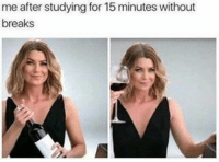 My every day life 😂😂😂. This happens to you too? 📚📚 || Our weekend is over 😥😞 and exams start tomorrow 😤. Good luck to everyone! 🍀🍀 QOTD: Do you have exams every week? 📚✏️ I do and it's horrible 😈 • • • • • • • • • • • • • • • • • • • • • • • • • • • • • • • • • • • • • • • • • • • • • • • • • • • • • • • • • • • • • • • • greys greysabc lfl greysabccast greysanatomy greysloan greysloanmemorialhospital greysanatomyfan greysanatomyaddict anatomiadegrey shondaland shondalandproblems ellenpompeo ellenpompeofan meredithgrey meredithgreyswift tgit ga prettygirl queen cutegirl blondegirl stunning gorgeous blueeyes beautifulgirl smile goddess perfectgirl: me after studying for 15 minutes without  breaks My every day life 😂😂😂. This happens to you too? 📚📚 || Our weekend is over 😥😞 and exams start tomorrow 😤. Good luck to everyone! 🍀🍀 QOTD: Do you have exams every week? 📚✏️ I do and it's horrible 😈 • • • • • • • • • • • • • • • • • • • • • • • • • • • • • • • • • • • • • • • • • • • • • • • • • • • • • • • • • • • • • • • • greys greysabc lfl greysabccast greysanatomy greysloan greysloanmemorialhospital greysanatomyfan greysanatomyaddict anatomiadegrey shondaland shondalandproblems ellenpompeo ellenpompeofan meredithgrey meredithgreyswift tgit ga prettygirl queen cutegirl blondegirl stunning gorgeous blueeyes beautifulgirl smile goddess perfectgirl