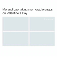 😂😂😂: Me and bae taking memorable snaps  on Valentine's Day  @meme world 😂😂😂
