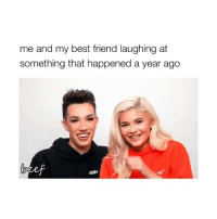 Best Friend, Best, and Girl Memes: me and my best friend laughing at  something that happened a year ago  sistr