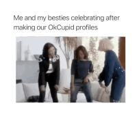 New year, new love life! 😂@okcupid ad: Me and my besties celebrating after  making our OkCupid profiles New year, new love life! 😂@okcupid ad