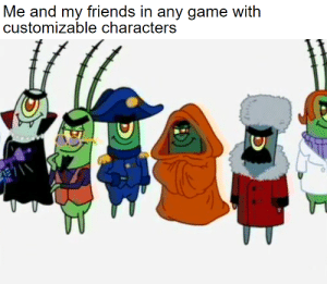 Me and my friends in the cutscene.: Me and my friends in any game with  customizable characters Me and my friends in the cutscene.