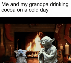 https://t.co/FGyA7YsOVn: Me and my grandpa drinking  COcoa on a cold day https://t.co/FGyA7YsOVn