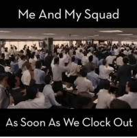 Lol leaving work on Friday like.. 🖕... viralcypher funniest15seconds Email: funniest15seconds@yahoo.com Website : www.viralcypher.com: Me And My Squad  As Soon As We Clock Out Lol leaving work on Friday like.. 🖕... viralcypher funniest15seconds Email: funniest15seconds@yahoo.com Website : www.viralcypher.com