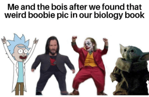 Reddit, Weird, and Book: Me and the bois after we found that  weird boobie pic in our biology book Guys! Turn on page 69, there's a boobie pic!