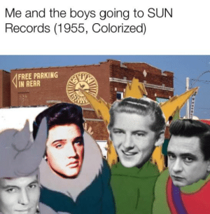 Thank you; thank you very much: Me and the boys going to SUN  Records (1955, Colorized)  FREE PARKING  IN REAR Thank you; thank you very much
