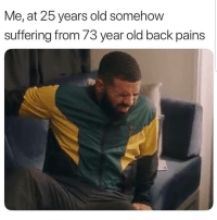 Lmaoo 🤕🤕🤕😂😂😂 🔥 Follow Us 👉 @latinoswithattitude 🔥 latinosbelike latinasbelike latinoproblems mexicansbelike mexican mexicanproblems hispanicsbelike hispanic hispanicproblems latina latinas latino latinos hispanicsbelike: Me, at 25 years old somehow  suffering from 73 year old back pains Lmaoo 🤕🤕🤕😂😂😂 🔥 Follow Us 👉 @latinoswithattitude 🔥 latinosbelike latinasbelike latinoproblems mexicansbelike mexican mexicanproblems hispanicsbelike hispanic hispanicproblems latina latinas latino latinos hispanicsbelike