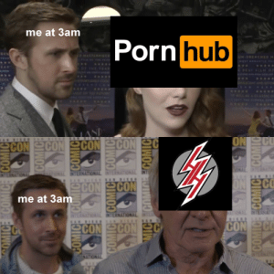 Anime, Porn Hub, and Cool: me at 3am  Porn hub  ECL  DMASTEDPIECE  UN-DRENCIHED  MOS BOANTIC L  EAR  OF THE YEA  PEST FILMOF  T AD O  COOL  OEORTLESS COO  VESCENT AND EO  WILL BEA CLASSIC  LAND  CON CON CON CON S  DVAN G  ON SCO  AN DIES  ONAL INTERNAT  AIONAL INTERNATIONAL INTERNATIONAL INT  NDISO SAN DIE  INTERNATIONAL  ON SCO  SCON SCON  me at 3am  INTERNAT  INTERNATIONAL INTERNATIONAL NTER  SAN DEE  INTER  CON C  SCON CONC  TERNA  NATIONAL  DIEPR  COMICE COMIC ECOMIC  COMICE  MICE ECOMICE ECOMIC When you gotta go do the deed