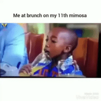 Accurate af: Me at brunch on my 11th mimosa Accurate af