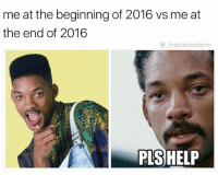 follow (@miskreet), he's funny as fuck! and has the dankest memes!: me at the beginning of 2016 vs me at  the end of 2016  the blessedone  PLS HELP follow (@miskreet), he's funny as fuck! and has the dankest memes!