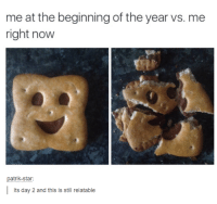 Dank, 🤖, and Starly: me at the beginning of the year vs. me  right now  patrik-star:  Its day 2 and this is still relatable
