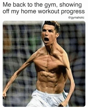 Me back to the gym, showing off my home workout progress.  Gymaholic App: https://www.gymaholic.co  #fitness #motivation #workout #meme #gymaholic: Me back to the gym, showing off my home workout progress.  Gymaholic App: https://www.gymaholic.co  #fitness #motivation #workout #meme #gymaholic