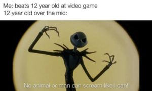 Invest in the pumpkin king while the template's good! via /r/MemeEconomy https://ift.tt/2YezYQx: Me: beats 12 year old at video game  12 year old over the mic:  No animal or man can scream like I can! Invest in the pumpkin king while the template's good! via /r/MemeEconomy https://ift.tt/2YezYQx