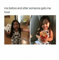 Omg i love @spunky 😍: me before and after someone gets me  food Omg i love @spunky 😍