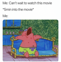 Funny, Smh, and Movie: Me: Can't wait to watch this movie  bmin into the movie Tag this person smh