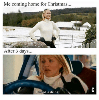 Christmas, Babes, and Home: Me coming home for Christmas.  After 3 days...  need a drink 😆 rp via my babes @girlsthinkimfunny ❄️☃️ & @drinksforgayz 💅🏽😙