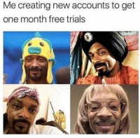 Free, Trendy, and One: Me creating new accounts to get  one month free trials Follow my backup account @donut