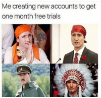 Funny, Free, and One: Me creating new accounts to get  one month free trials This is me. https://t.co/gOUwAmzyrd