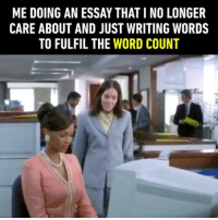 Sometimes I change the font color to white ⌨️ Follow @9gag - - 📹 Lifesize - - 9gag school wordcount relatable: ME DOING AN ESSAY THAT I NO LONGER  CARE ABOUT AND JUST WRITING WORDS  TO FULFIL THE WORD COUNT Sometimes I change the font color to white ⌨️ Follow @9gag - - 📹 Lifesize - - 9gag school wordcount relatable