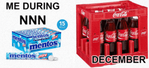 Firework, not only at the end of the month: ME DURING  CONe  Coca-Cola  NNN  15  ROLLS  CocaCo  Coca-Coa  nentos  mint  mint  mentos  Coca-Cola  Coca-Cola  CocaCola  The Chewy  mentos  mint  mentos mint  DECEMBER Firework, not only at the end of the month