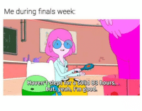 Finals, Tumblr, and Good: Me during finals week  Haven't slept for a solid 83 hourS  but, veah, 'm good @studentlifeproblems