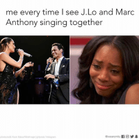 Instagram, Memes, and Singing: me every time I see J.Lo and Marc  Anthony singing together  @wearemitu  photocredit Kevin Mazur Wielmagelgirposts/Instagram Am I the only one hoping they reunite and get their telenovela ending?