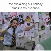 Dank, Husband, and 🤖: Me explaining our holiday  plans to my husband.  RAMBLIN MAMA We've got to be strategic. 🎄✔️  (via Ramblin Mama)