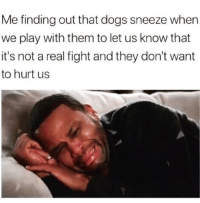 "Dogs, Lol, and Fight: Me finding out that dogs sneeze when  we play with them to let us know that  it's not a real fight and they don't want  to hurt us <p>Interesting, lol via /r/wholesomememes <a href=""https://ift.tt/2O5T7vm"">https://ift.tt/2O5T7vm</a></p>"