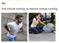 memes An average day in PE: Me  first minute running vs second minute running memes An average day in PE